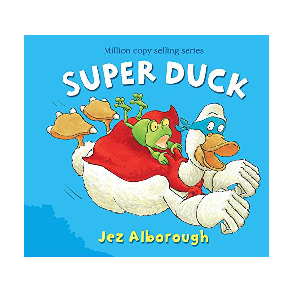 Jez Alborough : Super Duck (Paperback)