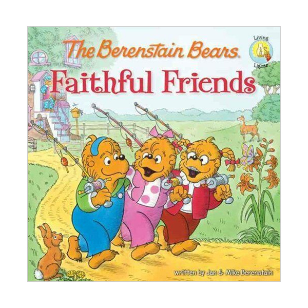 RL 3.1 : The Berenstain Bears Faithful Friends (Paperback)