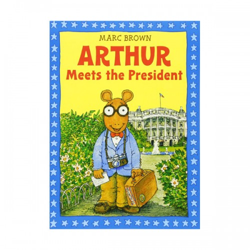 Arthur Adventures Series: Arthur Meets the President (Paperback)