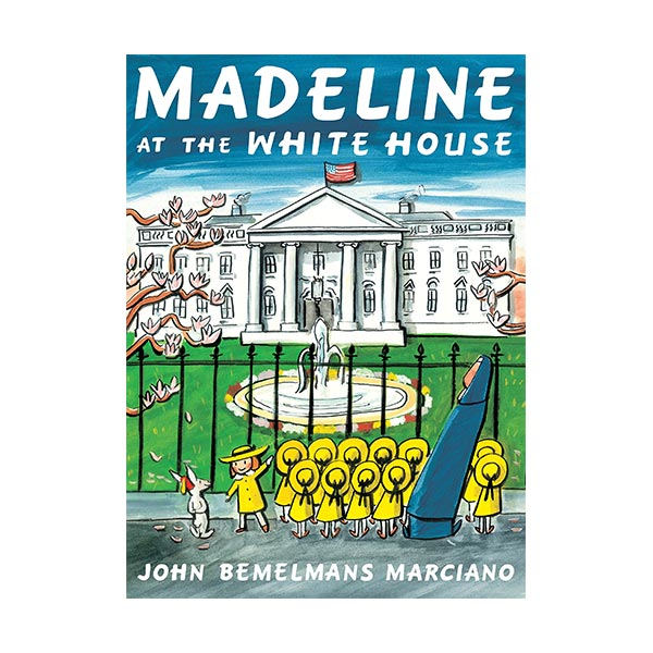 Madeline at the White House (Paperback)