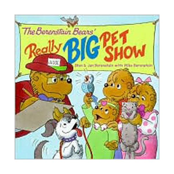 RL 3.3 : Berenstain Bears' Really Big Pet Show