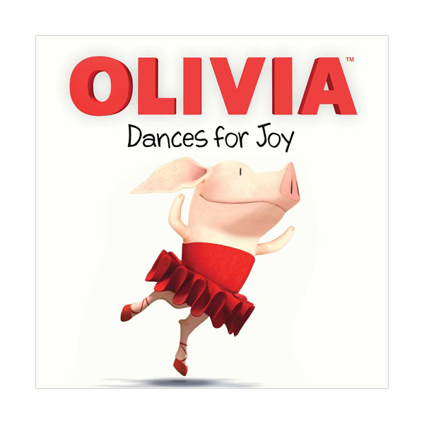 RL 3.4 : OLIVIA Dances for Joy (Paperback, TV Tie-in)