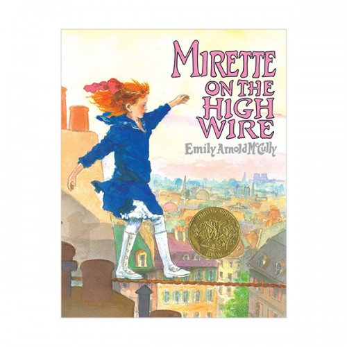 RL 3.6 : Mirette on the High Wire (Paperback, Caldecott)