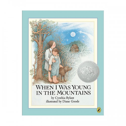 [1983 칼데콧] When I Was Young in the Mountains (Paperback, Caldecott)