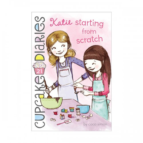 RL 4.0 : Cupcake Diaries #21 : Katie : Starting from Scratch (Paperback)