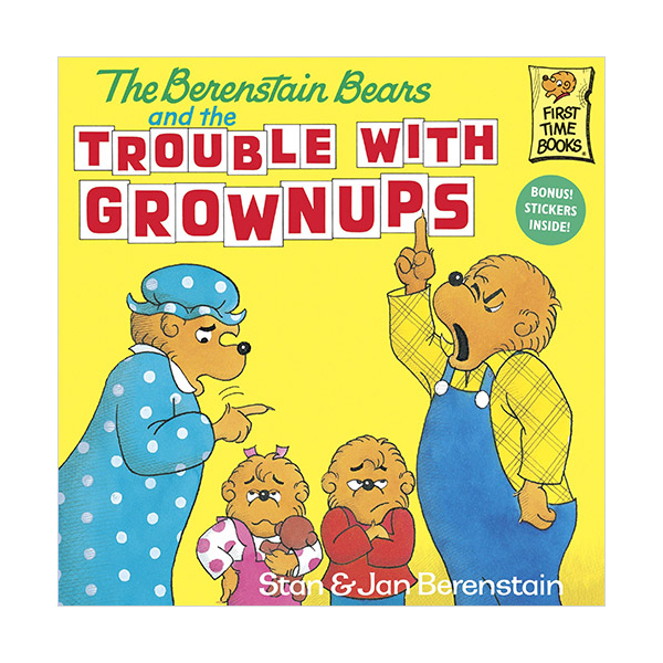 RL 4.0 : The Berenstain Bears and the Trouble with Grownups (Paperback)