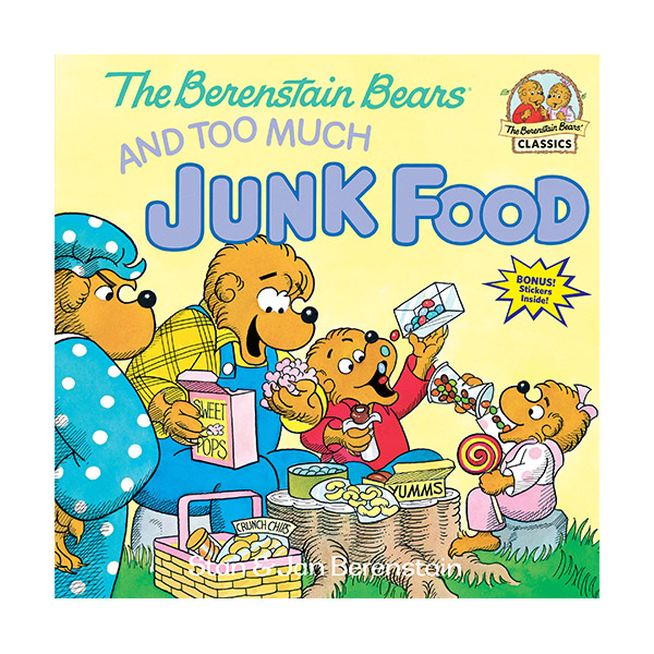 ★북슐랭★The Berenstain Bears and Too Much Junk Food (Paperback)