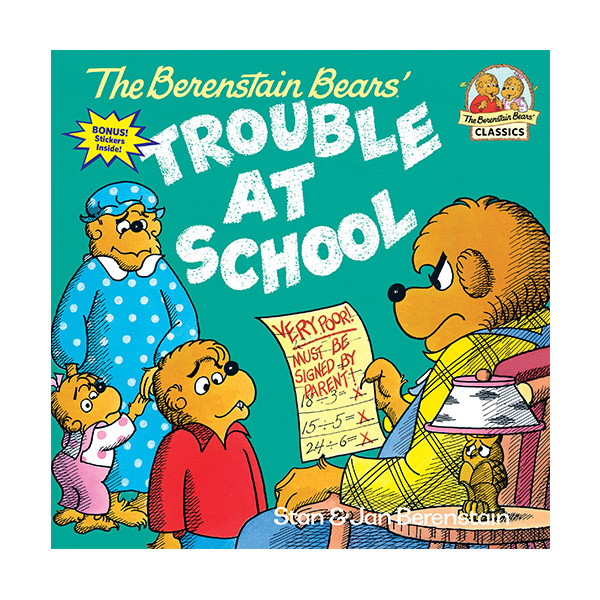 RL 4.0 : The Berenstain Bears's Trouble at School
