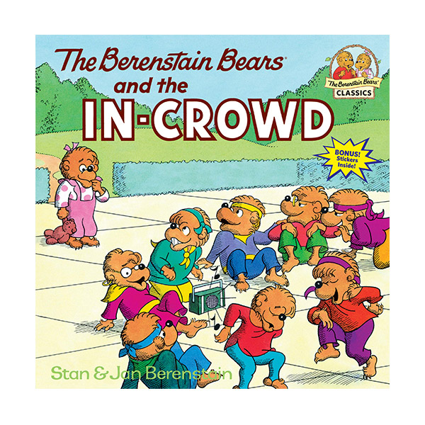 RL 4.3 : The Berenstain Bears and the In-Crowd (Paperback)