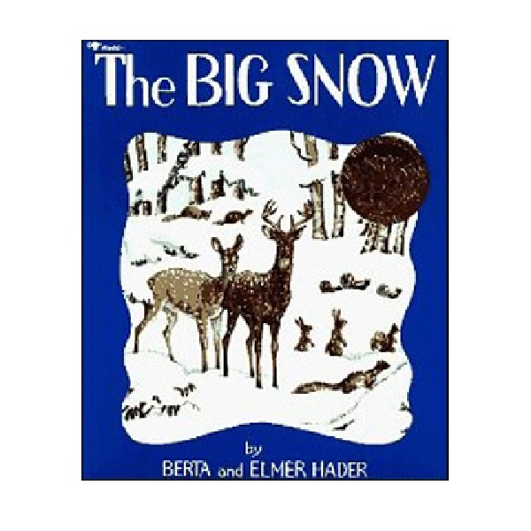 RL 4.3 : The Big Snow (Paperback, Caldecott)