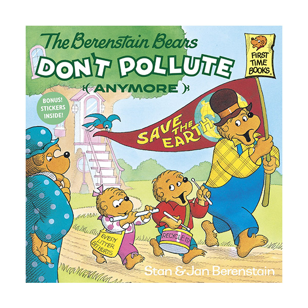RL 4.5 : The Berenstain Bears Don't Pollute (Anymore) (Paperback)