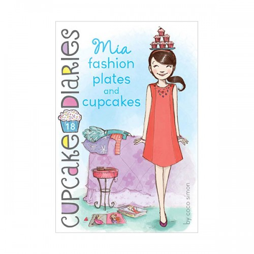 RL 4.6 : Cupcake Diaries #18 : Mia : Fashion Plates and Cupcakes (Paperback)