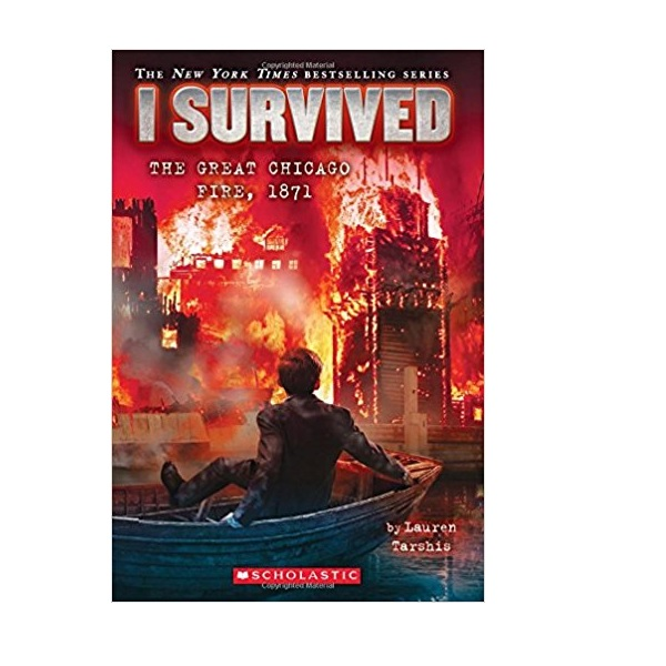 I Survived #11 : I Survived the Great Chicago Fire, 1871 (Paperback)