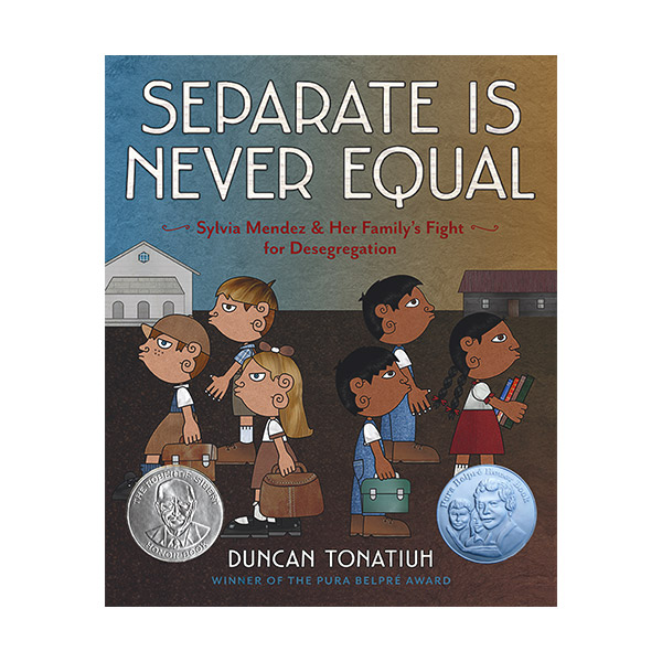 RL 5.1 : Separate Is Never Equal : Sylvia Mendez and Her Family's Fight for Desegregation (Hardcover)