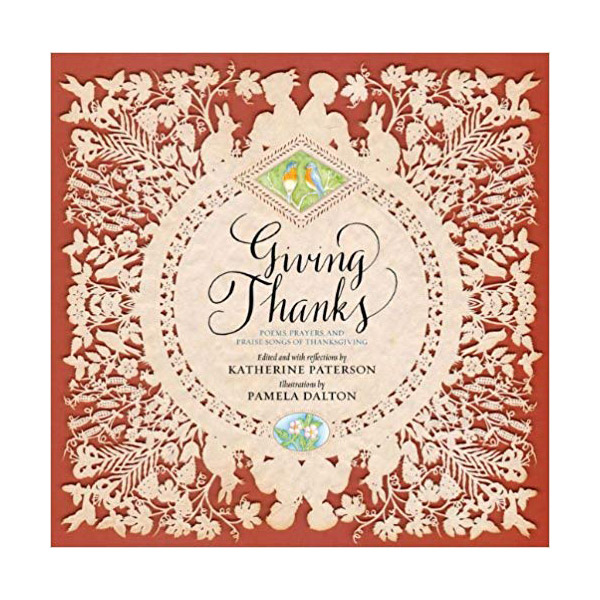 RL 5.9 : Giving Thanks: Poems, Prayers, and Praise Songs of Thanksgiving (Hardcover)