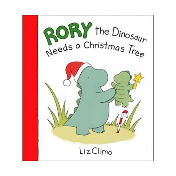 Rory the Dinosaur Needs a Christmas Tree (Hardcover)