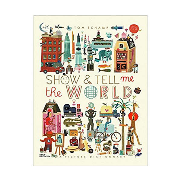 Show & Tell Me the World (Hardcover)