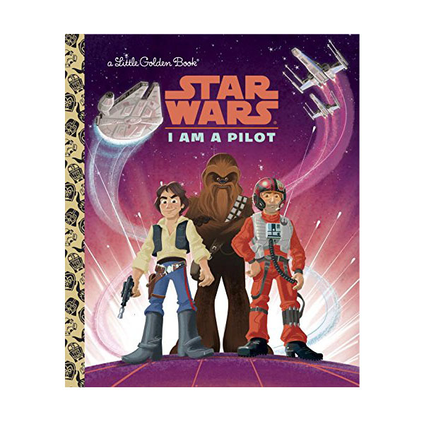 Star Wars : I Am a Pilot : Little Golden Book (Hardcover)
