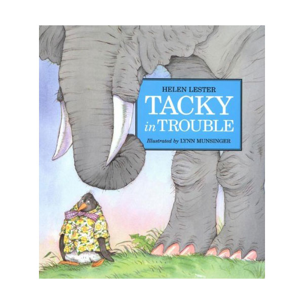 Tacky the Penguin : Tacky in Trouble (Paperback)