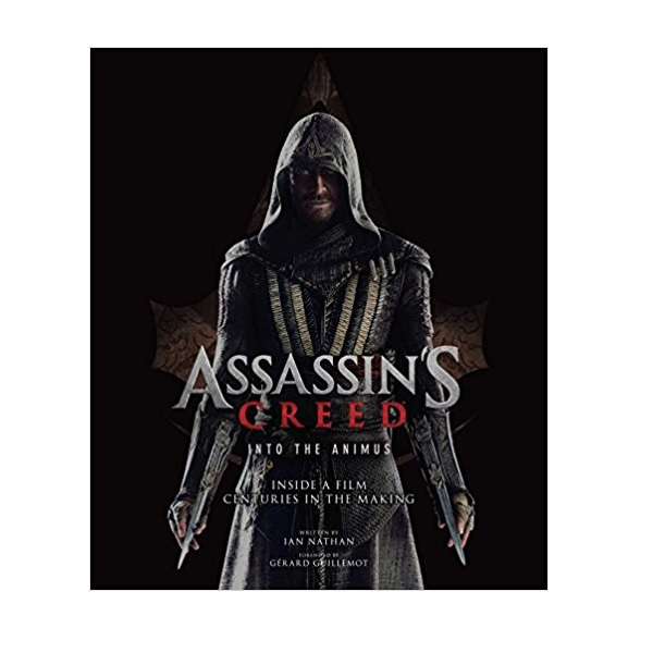 The Art and Making of Assassin's Creed : Into the Animus (Hardcover)