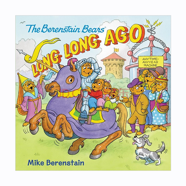 The Berenstain Bears: Long, Long Ago (Paperback)