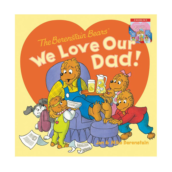 The Berenstain Bears: We Love Our Dad!/We Love Our Mom! (Paperback)