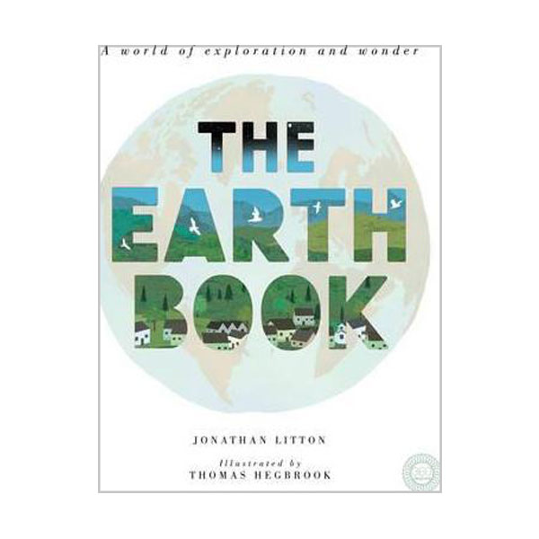 The Earth Book : A World of Exploration and Wonder (Hardcover, 영국판)