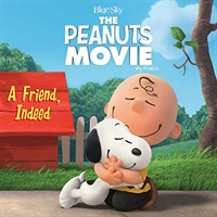 The Peanuts : A Friend, Indeed (Paperback, Media Tie In)