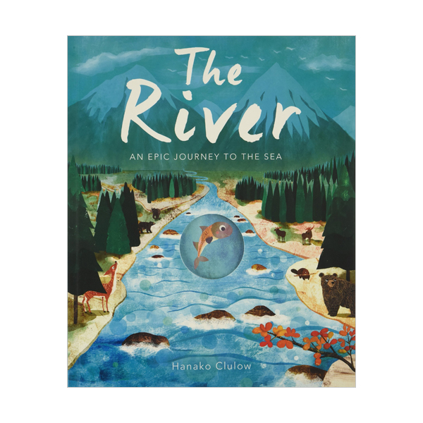 The River: An Epic Journey to the Sea (Paperback, 영국판)