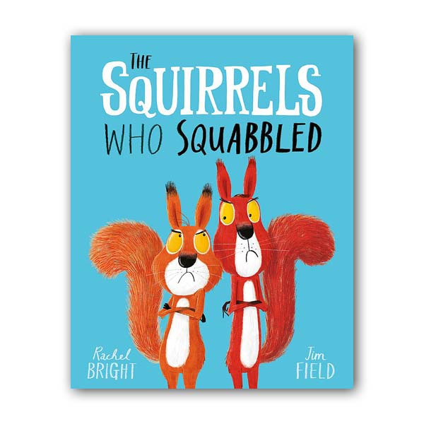 The Squirrels Who Squabbled (Paperback, 영국판)