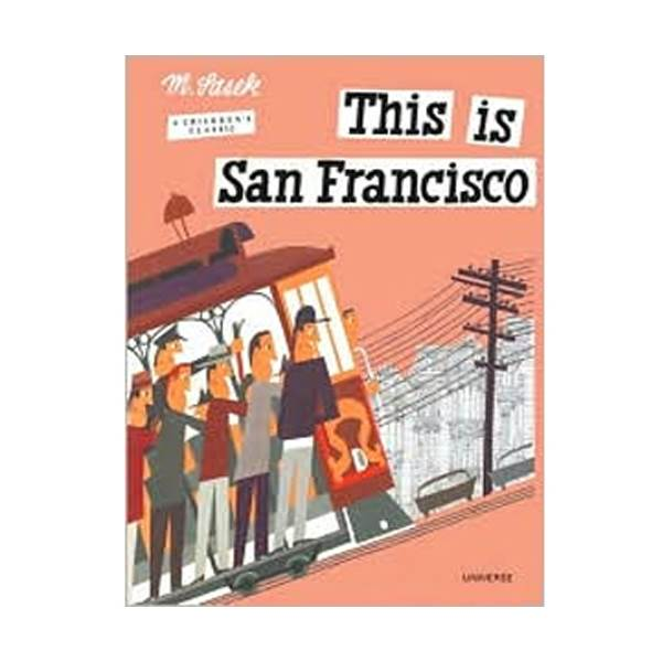This is San Francisco : This is 시리즈 (Hardcover)