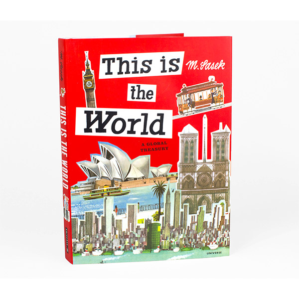 This Is the World: A Global Treasury : This Is 시리즈 (Hardcover)