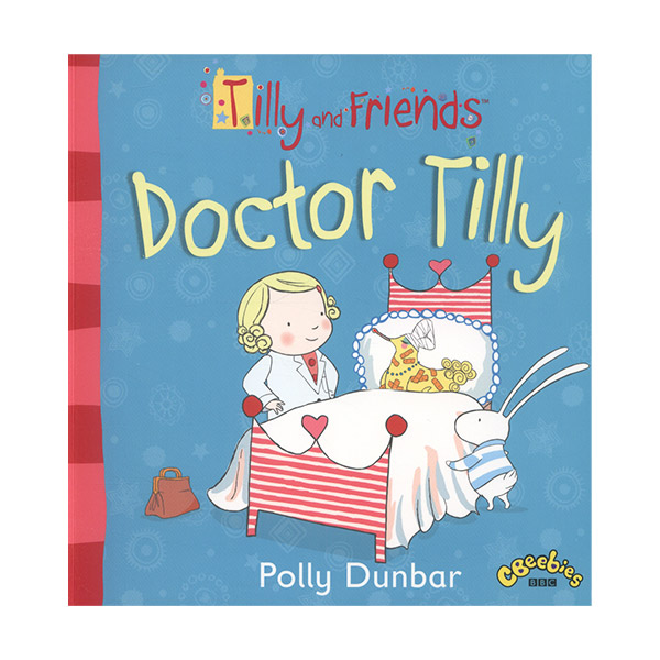 Tilly and Friends : Doctor Tilly (Paperback, 영국판)