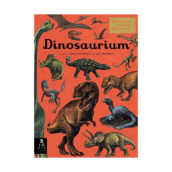 Welcome to the Museum : Dinosaurium (Hardcover)