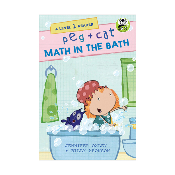 A Level 1 Reader : Peg + Cat : Math in the Bath (Paperback)