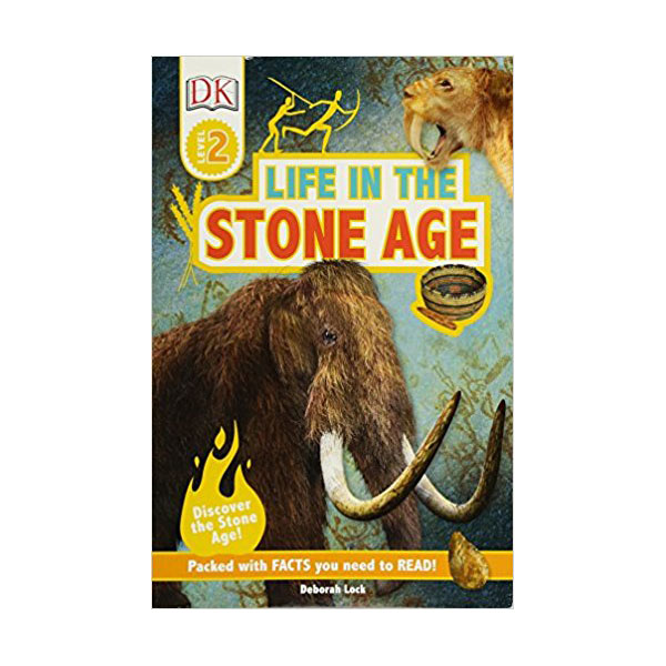 DK Readers Level 2 : Life in the Stone Age (Paperback)
