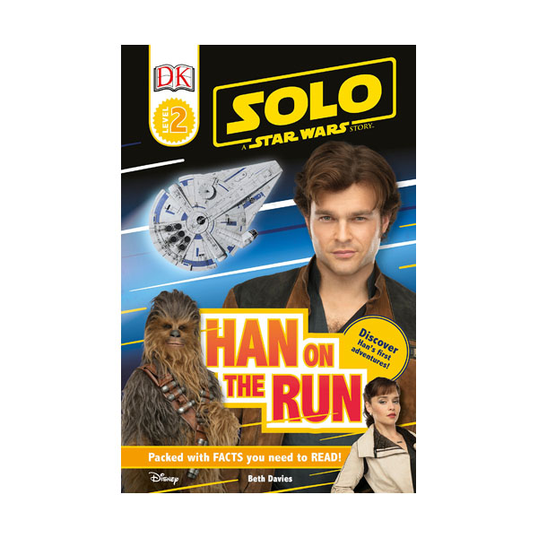 DK Readers Level 2 : Star Wars : Solo: Han on the Run  (Paperback)