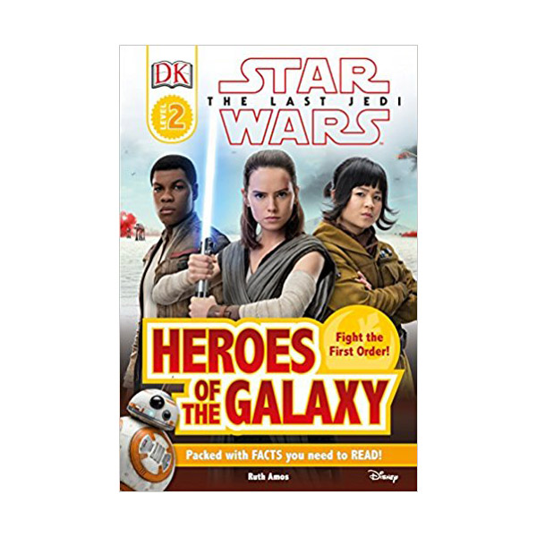 DK Readers Level 2 : Star Wars : The Last Jedi Heroes of the Galaxy (Paperback)