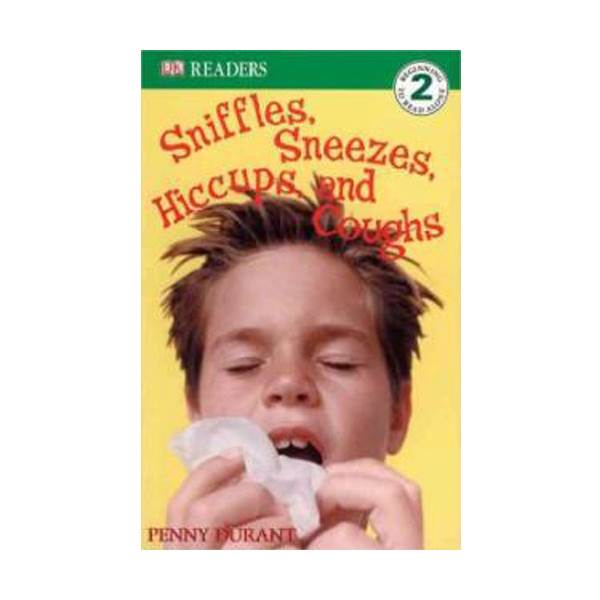 DK Readers Level 2: Sniffles, Sneezes, Hiccups, and Coughs (Paperback)