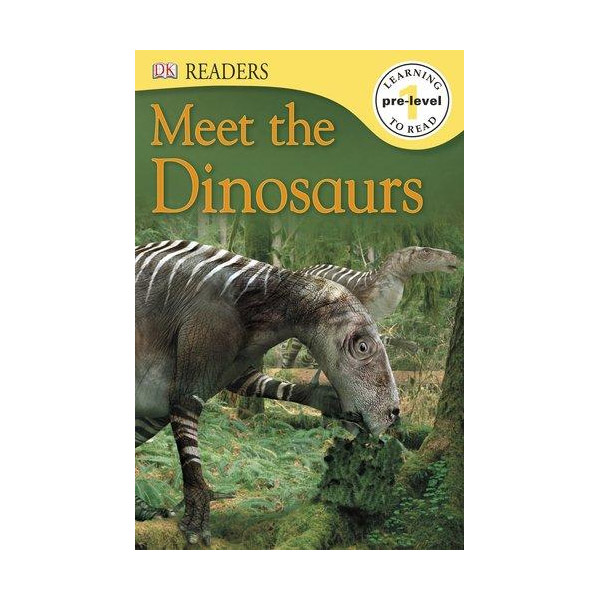 DK Readers Pre-Level 1: Meet the Dinosaurs (Paperback)
