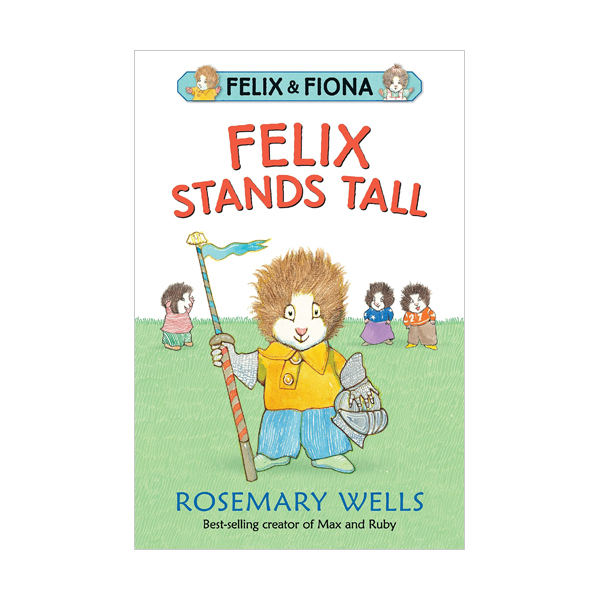 Felix and Fiona : Felix Stands Tall (Paperback)