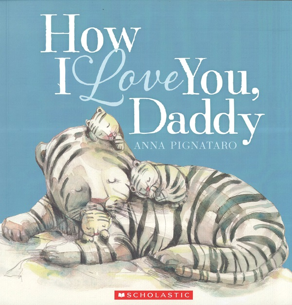 How I Love You, Daddy (Book&CD)