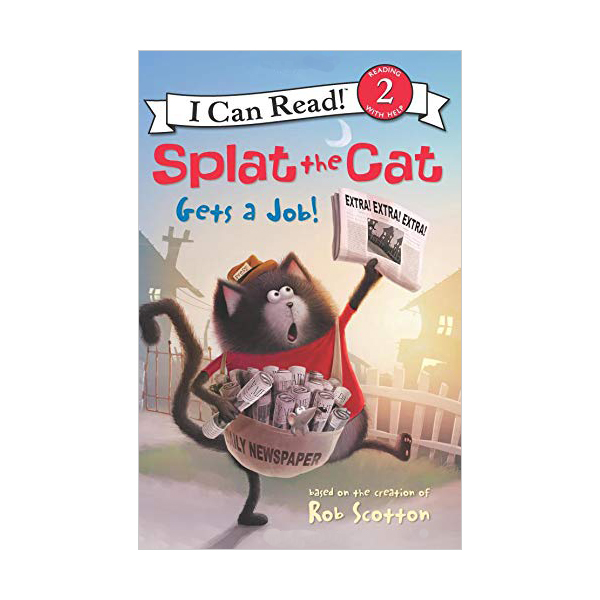 I Can Read Book Level 2 : Splat the Cat : Splat the Cat Gets a Job! (Paperback)