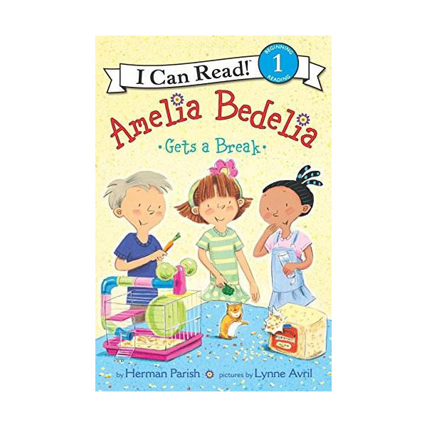 I Can Read Level 1 : Amelia Bedelia Gets a Break (Paperback)