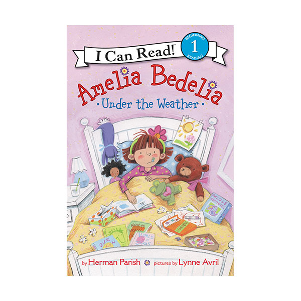 I Can Read Level 1 : Amelia Bedelia Under the Weather (Paperback)