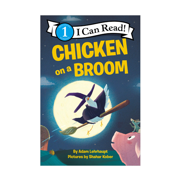 I Can Read 1 : Chicken on a Broom (Paperback)