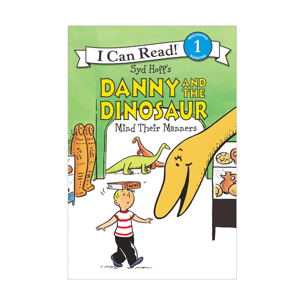 I Can Read Level 1 : Danny and the Dinosaur Mind Their Manners (Paperback)