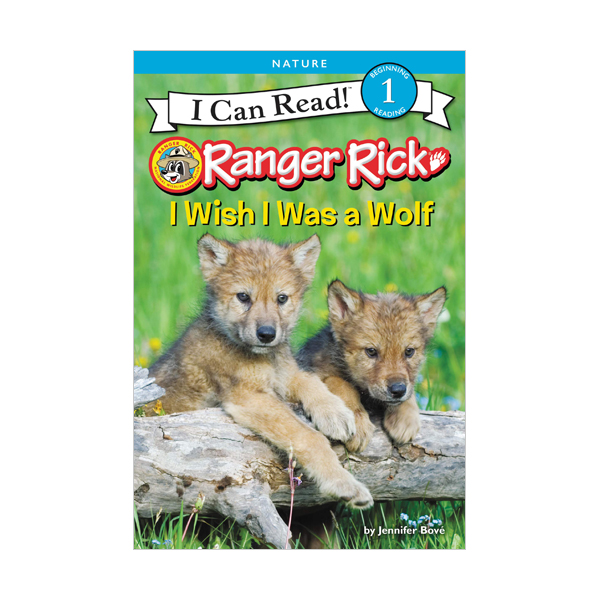 I Can Read Level 1 : Ranger Rick : I Wish I Was a Wolf (Paperback)