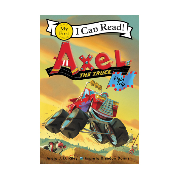 My First I Can Read : Axel the Truck : Field Trip (Paperback)