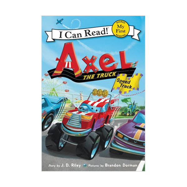 My First I Can Read : Axel the Truck : Speed Track (Paperback)